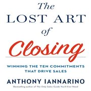 The Lost Art of Closing - Audiobook