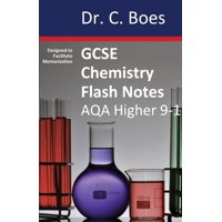 Chemistry Revision Cards: GCSE CHEMISTRY FLASH NOTES AQA Higher Tier (9-1): Condensed Revision Notes - Designed to Facilitate Memorisation (Paperback)