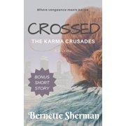 Crossed: The Karma Crusades - eBook