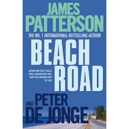 Beach Road. James Patterson and Peter de (Best James Patterson Crime Thrillers)