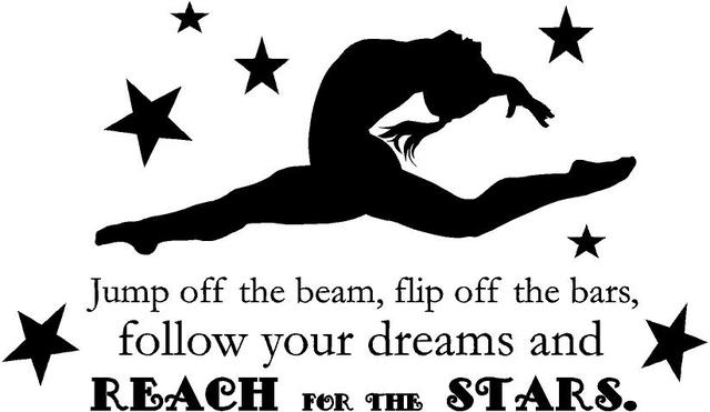 "Gymnastics Quote - Girl's Vinyl Bedroom Decor | ""Jump off the beam, flip off the bars, follow your dreams and reach for the stars"" 