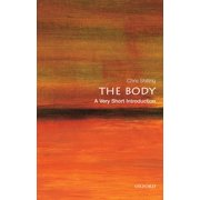 The Body: A Very Short Introduction - eBook