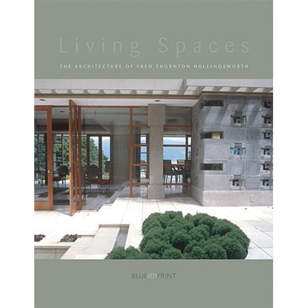 Living Spaces : The Architecture of Fred Thornton