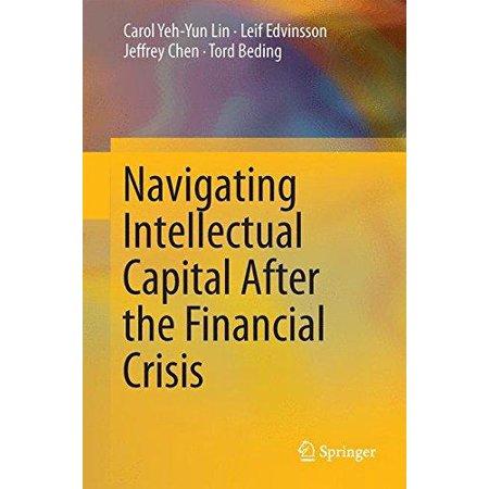 Navigating Intellectual Capital After The Financial Crisis  2014
