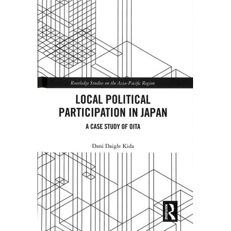 Local Political Participation in Japan : A Case Study of