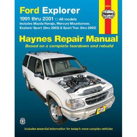 Ford Explorer : 1991-2001 (Ford Explorer Manual)