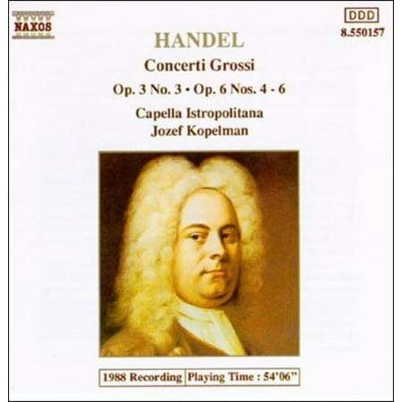 Concerti Grossi Nos (HANDEL: CONCERTI GROSSI, OP. 3 NO. 3 & OP. 6 NOS. 4-6 )