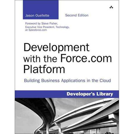 Development with the Force.com Platform: Building Business Applications in the (Best Cloud Development Platform)
