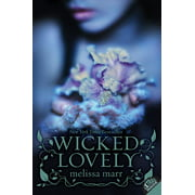 Wicked Lovely (Paperback): Wicked Lovely (Paperback)