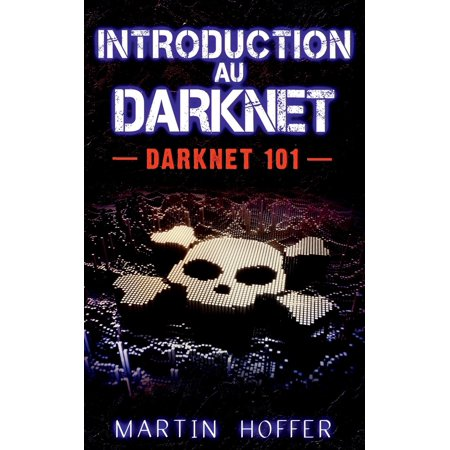 Introduction Au Darknet