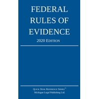 Federal Rules of Evidence; 2020 Edition: With Internal Cross-References (Paperback)