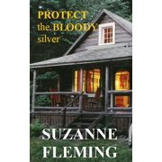 Protect the Bloody Silver - eBook