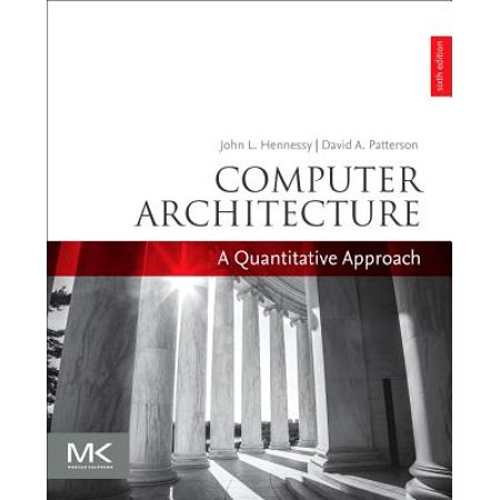 Computer Architecture : A Quantitative Approach