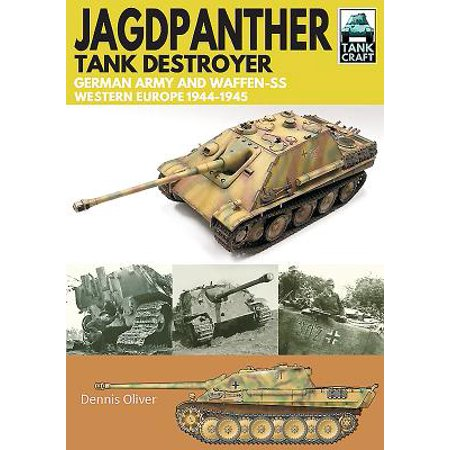 Jagdpanther Tank Destroyer : German Army and Waffen-Ss, Western Europe 1944-1945](Western Craft)
