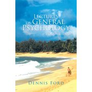 Lectures on General Psychology Volume Two