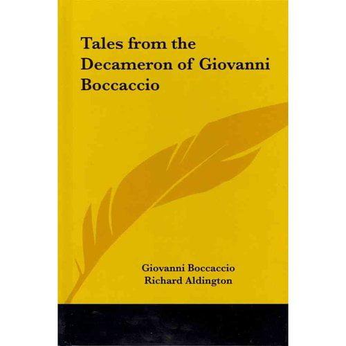 Tales from the Decameron of Giovanni Boccaccio