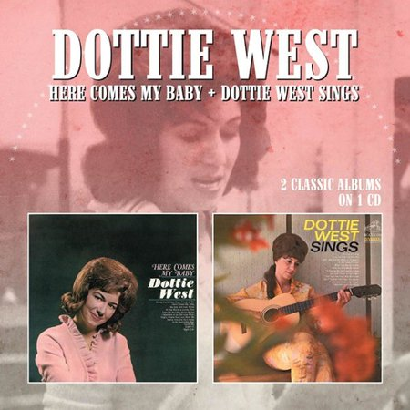 Here Comes My Baby / Dottie West Sings -