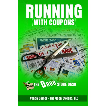 Running With Coupons: The Drug Store Dash - eBook](Spirit Store Coupon)