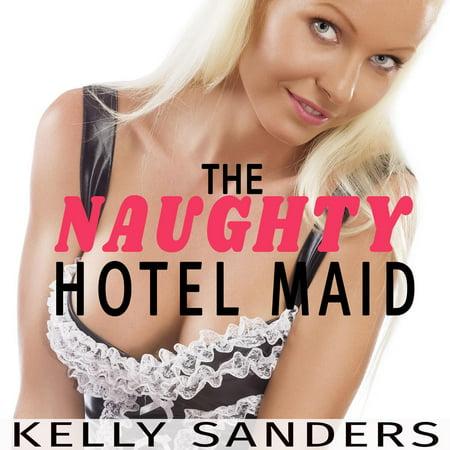 Maid Naughty (Naughty Hotel Maid, The -)