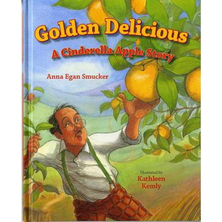 - Golden Delicious : A Cinderella Apple Story