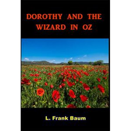 Dorothy and the Wizard in Oz - - Wizard Of Oz Dorathy