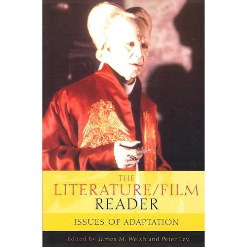 The Literature/Film Reader: Issues of Adaptation
