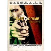 Eurocrime! The Italian Cop And Gangster Films that Ruled the 70's by