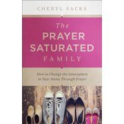 The Prayer-Saturated Family - eBook