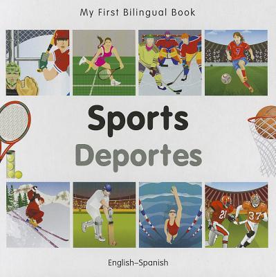 My First Bilingual Book–Sports (English–Spanish)