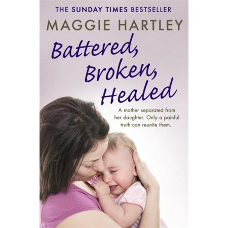 Battered, Broken, Healed : A mother separated from her daughter. Only a painful truth can bring them back (Best Sleeping Position For A Sore Back)