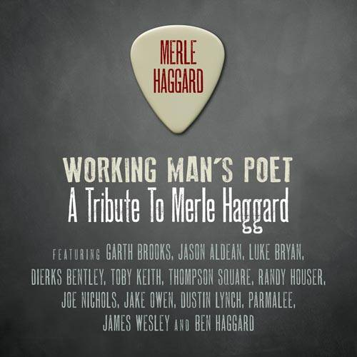 Working Man's Poet: Tribute To Merle Haggard (Walmart Exclusive)
