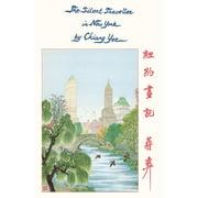 Silent Traveller: The Silent Traveller in New York (Paperback)
