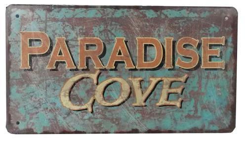 "NO.O-32666-Paraside Rustin Tin Paradise Cove Beach Sign 10"" by"