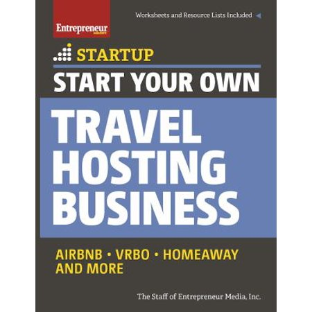 Start Your Own Travel Hosting Business  Airbnb  Vrbo  Homeaway  And More