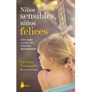 Ninos Sensibles, Ninos Felices (Paperback)