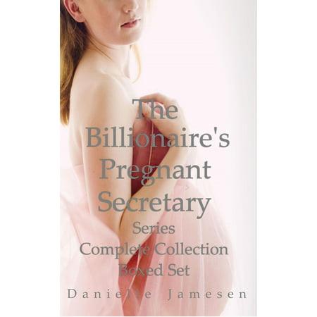 The Billionaire's Pregnant Secretary Series Complete Collection Boxed Set - eBook
