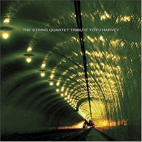 Tributee: PJ Harvey.<BR>The Ya Baby String Quartet: Brian McDovey, Coz Beasley (violin); Johnny Ace (viola); Johnny Tremain (cello).