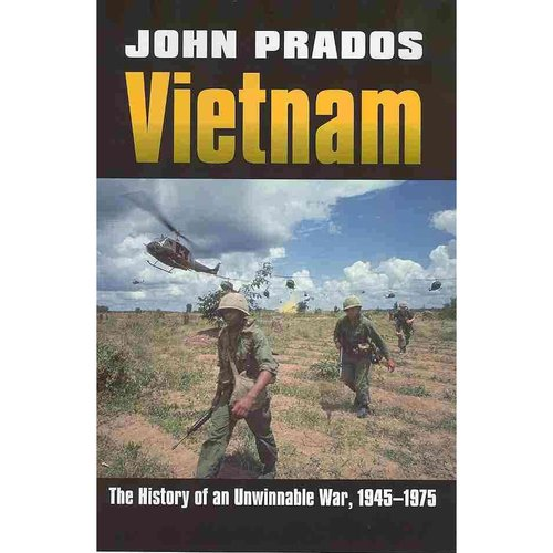 Vietnam: The History of an Unwinnable War, 1945-1975