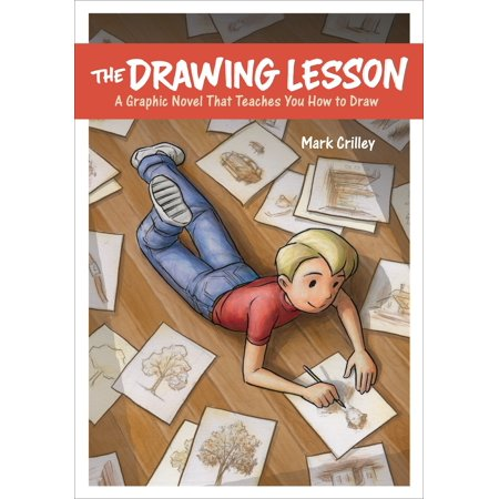 The Drawing Lesson: A Graphic Novel That Teaches You How to Draw (Best Driving Instruction Books)