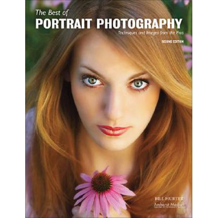 The Best of Portrait Photography : Techniques and Images from the