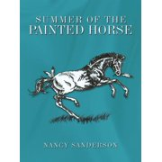 Summer of the Painted Horse - eBook