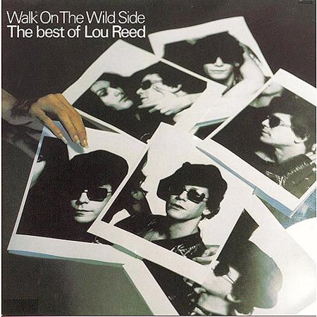 Walk on the Wild Side: The Best of Lou Reed (Best Walking Music Downloads)