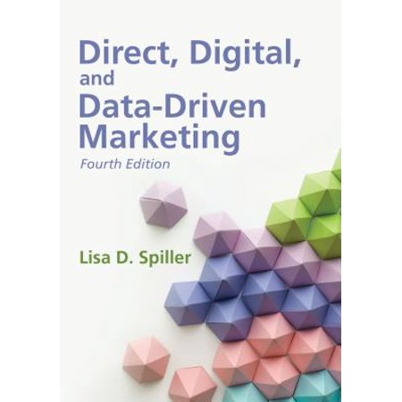 Direct, Digital, and Data-Driven Marketing, Fourth