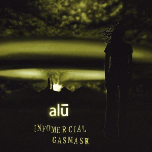 Alu - Infomercial Gasmask [CD]
