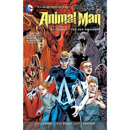 Animal Man 3: Rotworld: The Red Kingdom by