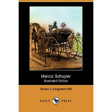 Marcia Schuyler (Illustrated Edition) (Dodo Press) ()