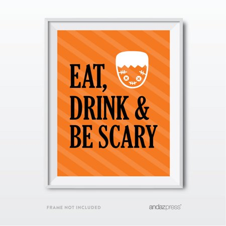 Eat, Drink, And Be Scary Black & Orange Classic Halloween Party Signs - Alcoholic Drink For Halloween Party
