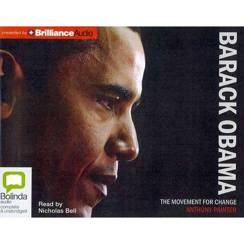 Barack Obama: The Movement for Change