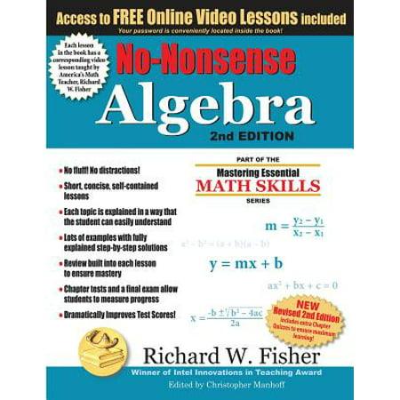 No-Nonsense Algebra, 2nd Edition : Part of the Mastering Essential Math Skills (Prentice Hall Algebra 1 Honors Gold Series)