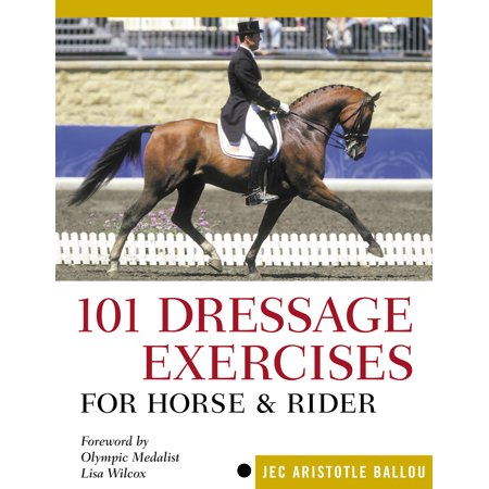 - 101 Dressage Exercises for Horse & Rider - Paperback